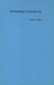 Ebook in inglese Rethinking Criminal Law Fletcher, George P.