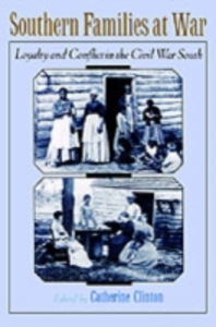 Ebook in inglese Southern Families at War: Loyalty and Conflict in the Civil War South -, -