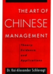 Ebook in inglese Art of Chinese Management: Theory, Evidence and Applications Schlevogt, Kai-Alexander