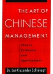 Art of Chinese Management: Theory, Evidence and Applications