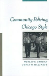 Ebook in inglese Community Policing, Chicago Style Hartnett, Susan M. , Skogan, Wesley G.