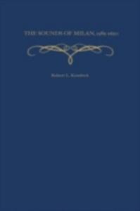 Ebook in inglese Sounds of Milan, 1585-1650 Kendrick, Robert L.