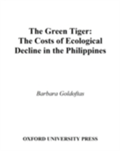 Ebook in inglese Green Tiger: The Costs of Ecological Decline in the Philippines Goldoftas, Barbara