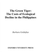 Green Tiger: The Costs of Ecological Decline in the Philippines