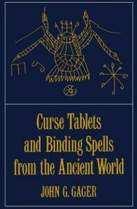 Ebook in inglese Curse Tablets and Binding Spells from the Ancient World -, -