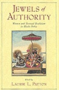 Ebook in inglese Jewels of Authority: Women and Textual Tradition in Hindu India -, -