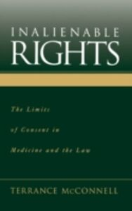 Ebook in inglese Inalienable Rights: The Limits of Consent in Medicine and the Law McConnell, Terrance