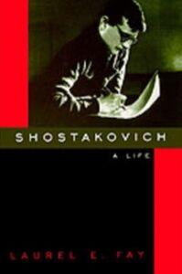 Ebook in inglese Shostakovich: A Life Fay, Laurel