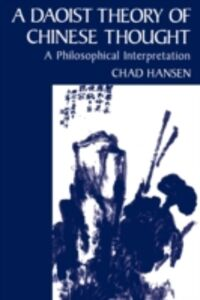 Ebook in inglese Daoist Theory of Chinese Thought: A Philosophical Interpretation Hansen, Chad