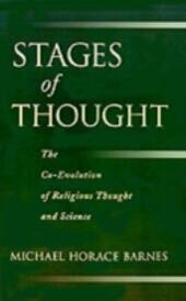 Stages of Thought: The Co-Evolution of Religious Thought and Science
