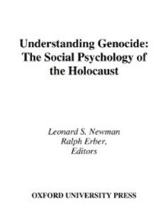 Ebook in inglese Understanding Genocide: The Social Psychology of the Holocaust -, -