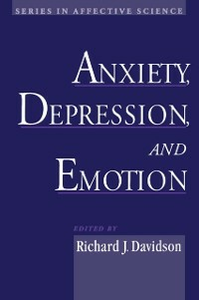 Ebook in inglese Anxiety, Depression, and Emotion -, -