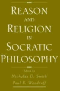 Ebook in inglese Reason and Religion in Socratic Philosophy -, -