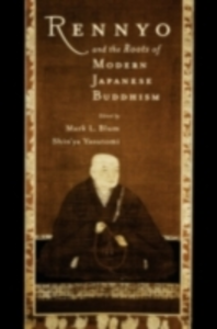Ebook in inglese Rennyo and the Roots of Modern Japanese Buddhism -, -