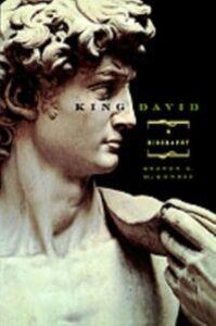 Ebook in inglese King David: A Biography McKenzie, Steven L.