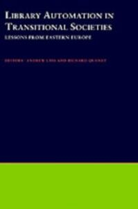 Foto Cover di Library Automation in Transitional Societies: Lessons from Eastern Europe, Ebook inglese di  edito da Oxford University Press