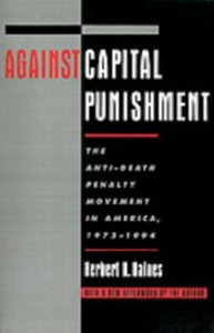 Ebook in inglese Against Capital Punishment: The Anti-Death Penalty Movement in America, 1972-1994 Haines, Herbert H.