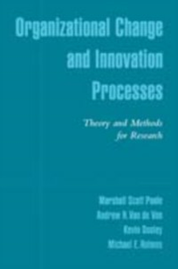 Ebook in inglese Organizational Change and Innovation Processes: Theory and Methods for Research Dooley, Kevin , Poole, Marshall Scott , Van de Ven, Andrew H.