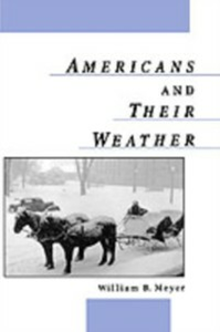 Ebook in inglese Americans and Their Weather Meyer, William B.