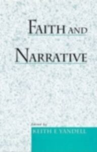 Ebook in inglese Faith and Narrative -, -