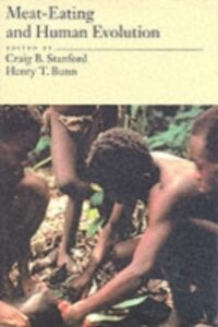 Ebook in inglese Meat-Eating and Human Evolution -, -