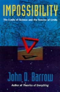 Ebook in inglese Impossibility: The Limits of Science and the Science of Limits Barrow, John D.