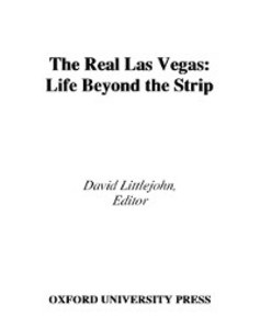 Ebook in inglese Real Las Vegas: Life Beyond the Strip -, -