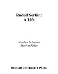 Ebook in inglese Rudolf Serkin: A Life Faber, Marion , Lehmann, Stephen