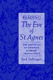 Reading The Eve of St.Agnes: The Multiples of Complex Literary Transaction
