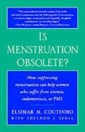 Is Menstruation Obsolete?