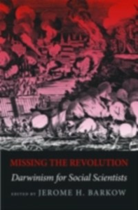 Ebook in inglese Missing the Revolution: Darwinism for Social Scientists -, -