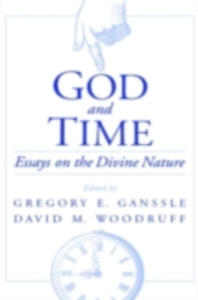 Ebook in inglese God and Time: Essays on the Divine Nature -, -