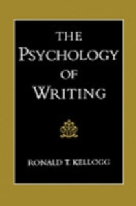 Ebook in inglese Psychology of Writing Kellogg, Ronald T.