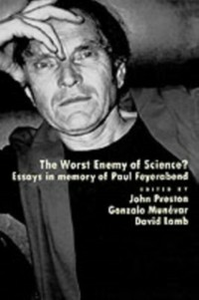 Ebook in inglese Worst Enemy of Science?: Essays in Memory of Paul Feyerabend -, -