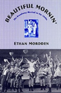 Ebook in inglese Beautiful Mornin': The Broadway Musical in the 1940s Mordden, Ethan