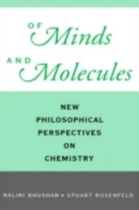 Foto Cover di Of Minds and Molecules: New Philosophical Perspectives on Chemistry, Ebook inglese di  edito da Oxford University Press