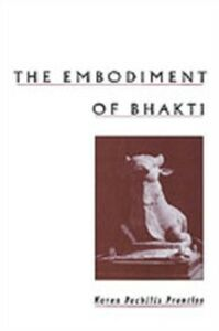 Ebook in inglese Embodiment of Bhakti Prentiss, Karen Pechilis
