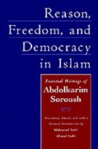 Foto Cover di Reason, Freedom, and Democracy in Islam: Essential Writings of Abdolkarim Soroush, Ebook inglese di Abdolkarim Soroush, edito da Oxford University Press