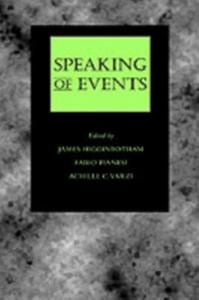 Ebook in inglese Speaking of Events Higginbotham, James , Pianesi, Fabio , Varzi, Achille C.