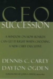 Ebook in inglese CEO Succession Carey, Dennis C. , Ogden, Dayton