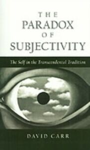 Foto Cover di Paradox of Subjectivity: The Self in the Transcendental Tradition, Ebook inglese di David Carr, edito da Oxford University Press
