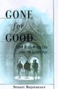 Ebook in inglese Gone for Good: Tales of University Life after the Golden Age Rojstaczer, Stuart