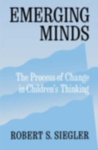 Ebook in inglese Emerging Minds: The Process of Change in Children's Thinking Siegler, Robert S.