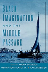 Ebook in inglese Black Imagination and the Middle Passage -, -