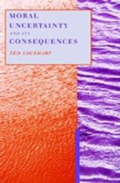 Moral Uncertainty and Its Consequences