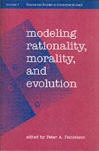 Foto Cover di Modeling Rationality, Morality, and Evolution, Ebook inglese di Peter Danielson, edito da Oxford University Press