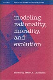 Modeling Rationality, Morality, and Evolution