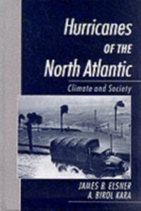 Ebook in inglese Hurricanes of the North Atlantic: Climate and Society Elsner, James B. , Kara, A. Birol