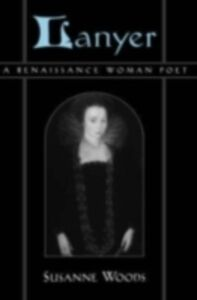 Ebook in inglese Lanyer: A Renaissance Woman Poet Woods, Susanne