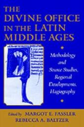 Divine Office in the Latin Middle Ages: Methodology and Source Studies, Regional Developments, Hagiography